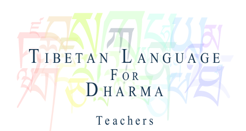 teachers of the Tibetan Language for the Dharma short course